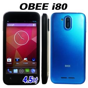 OBEE i80 強力四核心 雙卡智慧型手機 4.5吋(全配)