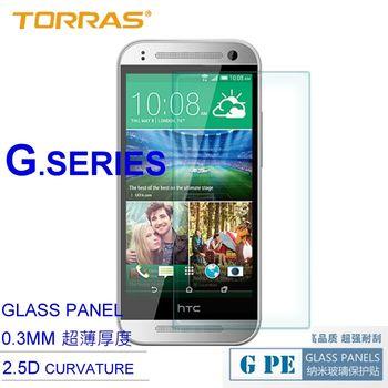 【TORRAS】HTC One Mini2 (M8 Mini) 鋼化玻璃貼 G PE 系列 9H硬度 2.5D導角 加送面條線