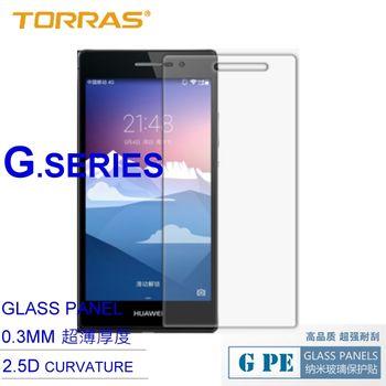 【TORRAS】Huawei Ascend P7 鋼化玻璃貼 G PE 系列 9H硬度 2.5D導角 加送面條線