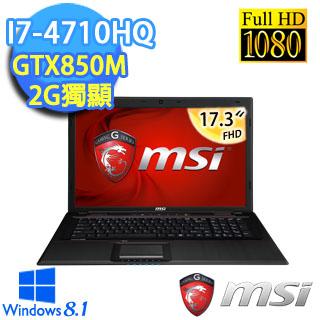 【MSI微星】GE70 17.3吋FHD i7-4710HQ 128GSSD+1TB GTX850M 2G獨顯電競大筆電(2PL(Apache)-436TW)