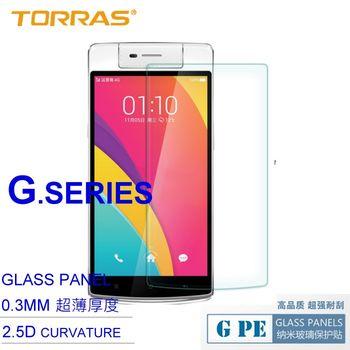 【TORRAS圖拉斯】OPPO N3 防爆鋼化玻璃貼 G PE 系列 9H硬度 0.3MM 2.5D導角 弧面切割 加送面條線