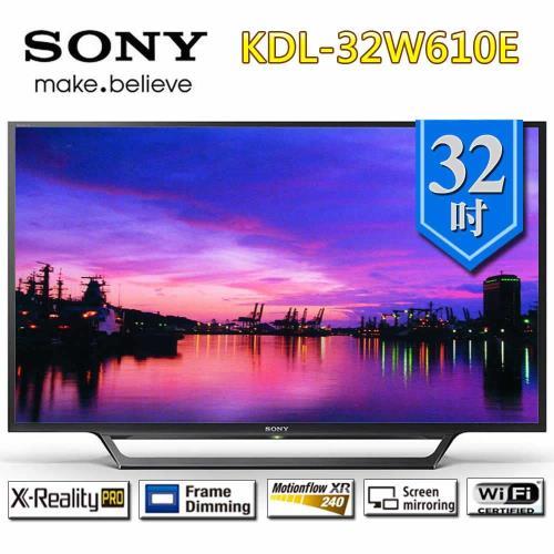 SONY新力 32型 HD 高畫質液晶電視 KDL-32W610E