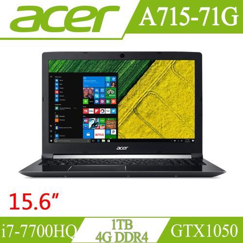 ACER 宏碁 A715-71G-715Z 15吋筆電 i7-7700HQ/GeForce GTX 1050/DDR4 4GB/1TB