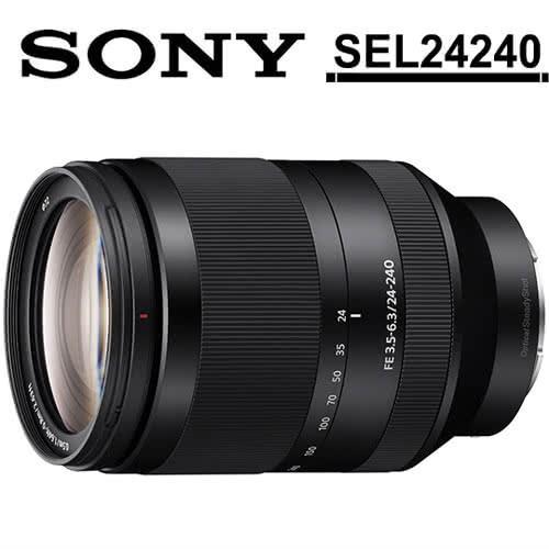 【保護鏡拭筆組】SONY FE 24-240mm F3.5-6.3 OSS (SEL24240) 望遠變焦鏡頭 (公司貨)