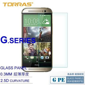 【TORRAS】HTC One M8 防爆鋼化玻璃貼 G PE 系列 9H硬度 0.3MM 2.5D導角 AGC玻璃 送面條線