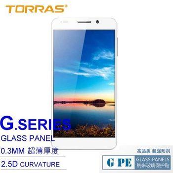 【TORRAS】華為 Honor 6 (榮耀6) 防爆鋼化玻璃貼 G PE 系列 9H硬度 0.3MM 2.5D導角 AGC玻璃 送面條線
