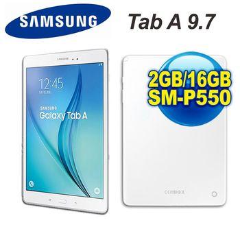 (贈原廠行電) Samsung 三星 Galaxy Tab A 9.7 四核心 9.7吋 Wi-Fi版 16G 平板電腦 (SM-P550)