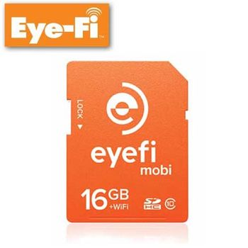 公司貨 Eye-Fi Mobi 16GB WIFI SDHC C10 無線傳輸 記憶卡