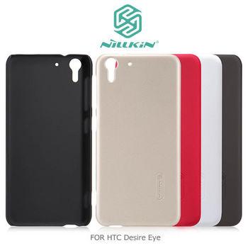 NILLKIN HTC Desire Eye 超級護盾硬質保護殼