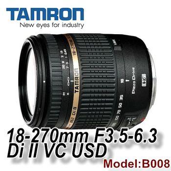 【Tamron】18-270mm F3.5-6.3 Di II VC PZD (B008) (公司貨三年保固)