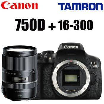 [32G+相機包]Canon EOS 750D 單機身BODY +TAMRON 16-300mm F/3.5-6.3 DiII (B016) (公司貨)