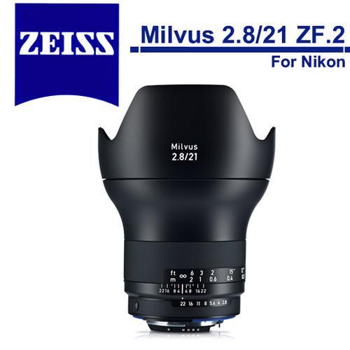 蔡司 Zeiss Milvus 2.8/21 ZF.2(公司貨)For Nikon
