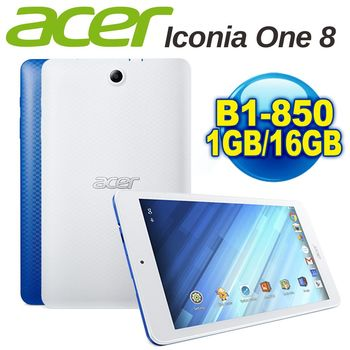 (送好禮) ACER Iconia One 8 B1-850  8吋四核IPS  WiFi版 16G