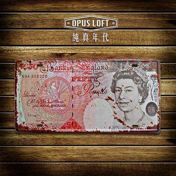 【OPUS LOFT純真年代】仿舊鐵皮車牌/壁飾/裝飾車牌/裝飾壁畫/壁貼(TP112 英國女王鈔票)