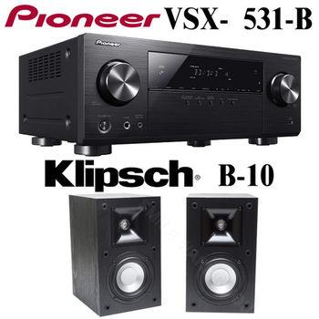 【Pioneer+Klipsch】5.1聲道 AV環繞擴大機+輕巧書架型喇叭(VSX-531-B+B-10)