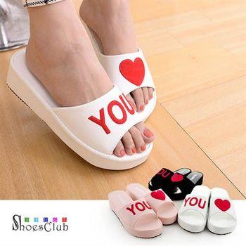 【ShoesClub】【023-B633】韓版 LOVE YOU 厚底拖鞋.2色 黑/白