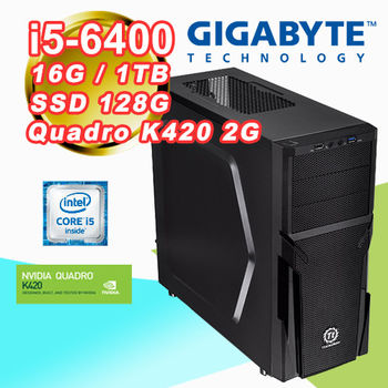 |技嘉B150平台|專業繪圖 Intel i5-6400四核 16G記憶體 1TB大容量 SSD 128G Quadro K420 2G 桌上型電腦