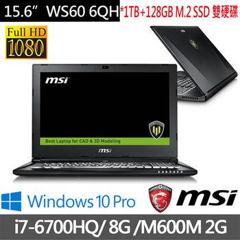 MSI 微星 WS60 6QH-613TW 15.6吋 i7-6700HQ Quadro M600M 2G獨顯 1TB+128G SSD雙硬碟 FHD畫質電競筆電