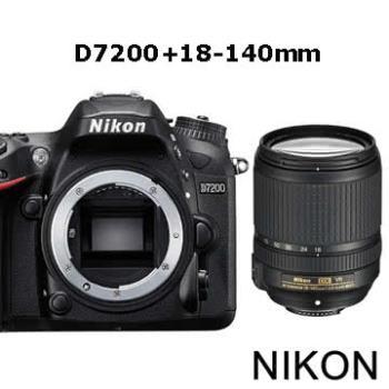 【64G+副電組】Nikon  D7200+18-140mm*(中文平輸)