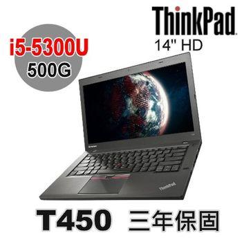 Lenovo 聯想 ThinkPad T450 14吋 HD i5-5300U 500G Win7 Pro 效能型商務筆電