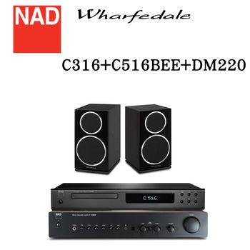 【NAD+Wharfedale】HiFI二聲道音響組合 C316BEE+C516BEE+DM220