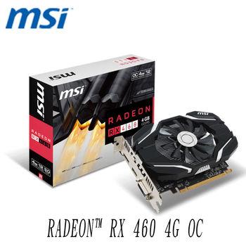 【MSI 微星】RADEON™ RX 460 4G OC 顯示卡