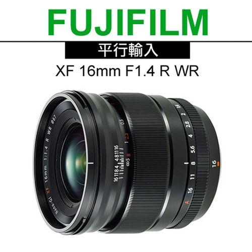 【UV鏡+拭鏡筆】FUJIFILM XF 16mm F1.4 R WR*(平輸)