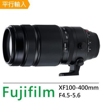 【UV鏡+拭鏡筆】FUJIFILM XF 100-400mm F4.5-5.6 R LM OIS WR*(平輸)