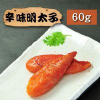 ~漁季~辛味明太子 ^#40 60g ^#47 包 ^#41