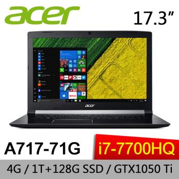 Acer宏碁 Aspire 7 電競筆電 A717-71G-7211 17.3吋/i7-7700HQ/4GB/1TB+128G SSD/NV GTX1050TI