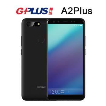GPLUS A2 Plus (4G/64G)前後雙鏡頭6吋18:9螢幕雙卡機