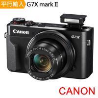 【64G副電單眼包】Canon PowerShot G7 X Mark II 專業級類單眼相機*(中文平輸)