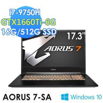 GIGABYTE 技嘉 AORUS 7 SA 17.3吋電競筆電(i7-9750H/16G/512G SSD/GTX1660Ti-6G/WIN10)