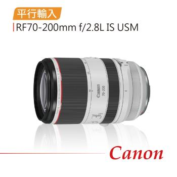 Canon RF70-200mm f/2.8L IS USM*(平輸)