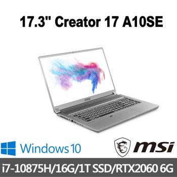 msi微星 Creator 17 A10SE-636TW 創作者筆電 17吋/i7-10875H/16G/PCIe 1T SSD/RTX2060/W10P