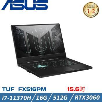 ASUS華碩 FX516PM-0201A11370H 御鐵灰(i7-11370H/16G/RTX3060-6G/512G PCIe/QHD)