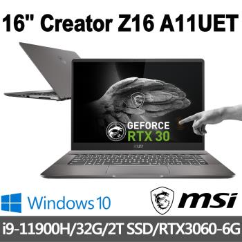 msi微星 Creator Z16 16吋創作者筆電(i9-11900H/32G/2T SSD/RTX3060-6G/W10P)A11UET-092TW