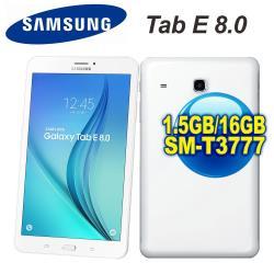 (贈保貼等好禮) Samsung 三星 Galaxy Tab E 8.0  8吋四核心平板 1.5GB/16GB LTE版 (SM-T3777)