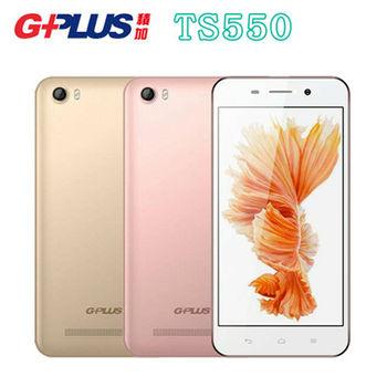 GPLUS TS550 四核心5.5吋4G LTE 智慧雙卡機-行動