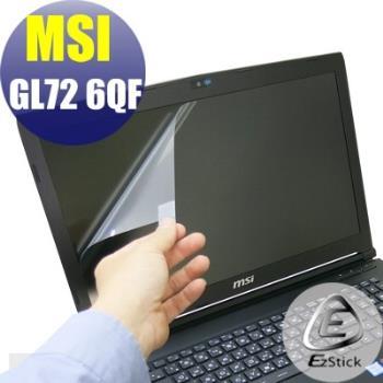 【EZstick】MSI GL72 6QF 系列專用 靜電式筆電LCD液晶螢幕貼 (可選鏡面或霧面)