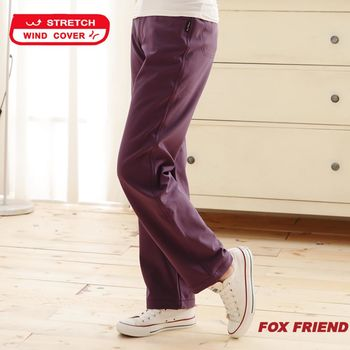 【FOX FRIEND】WIND COVER 防風保暖彈性休閒褲 女款(P540)