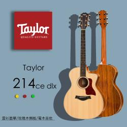 【Taylor 泰勒】Taylor 200系列 吉他附原廠琴盒-公司貨保固 (214CE-DLX)