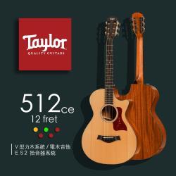 【Taylor 泰勒】Taylor 500系列 -公司貨保固 (512ce-12fret)